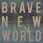 Brave New World—2017