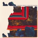 Grizzly Bear — «Painted Ruins»