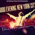 Good Evening New York City—2009
