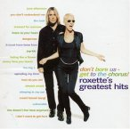 Don't Bore Us- Get To The Chorus (Roxette's Greatest Hits)—1995