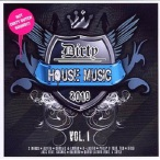 Dirty House Music, Vol. 01 — 2010