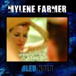 Mylene Farmer — «Bleu Noir»
