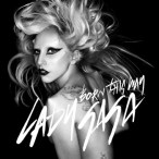 Born This Way — 2011