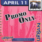 Promo Only- Urban Radio- April 11 — 2011