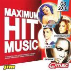 Maximum Hit Music 2010, Vol. 03—2010