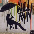 It Will Rain—2011