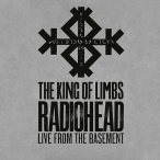 The King Of Limbs (Live From The Basement) — 2011