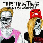Ting Tings — «Sounds From Nowheresville»