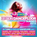 Fun Radio Le Son Dancefloor Summer 2012—2012