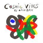 Cosmic Vibes—2012
