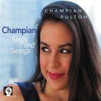 Champian Sings And Swings—2013