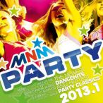 MNM Party 2013, Vol. 01—2013