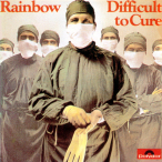 Difficult to Cure—1981