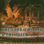 The Good, The Bad & The Queen — 2007
