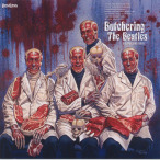 Butchering The Beatles (A Headbashing Tribute)—2006