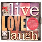 Live, Love, Laugh — 2013