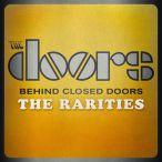 Behind Closed Doors (The Rarities)—2013