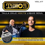 Techno Club, Vol. 47 (Mixed By Talla 2XLC & Liquid Soul)—2015