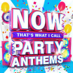 Now That's What I Call Party Anthems — 2015