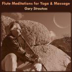 Flute Meditations For Yoga & Massage—2015