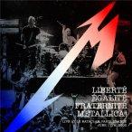 Liberte, Egalite, Fraternite, Metallica!—2016