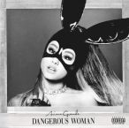 Dangerous Woman—2016
