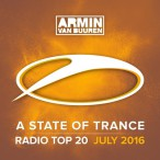 State Of Trance Radio Top 20 July 2016 — 2016