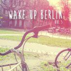 High Pro-File Wake Up Berlin, Vol. 05—2016