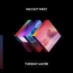 Tuesday Maybe—2017
