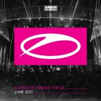 State Of Trance Top 20 June 2017 — 2017