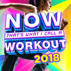 Now That's What I Call A Workout 2018 — 2017