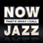 Now That's What I Call Jazz—2018