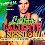 Tropical Session Latino Caliente Session—2018