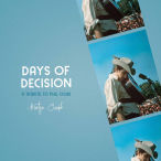 Days Of Decision. A Tribute To Phil Ochs—2020