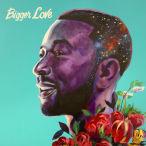 Bigger Love—2020
