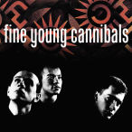 Fine Young Cannibals (Remastered & Expanded)—2020