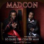 So Dark The Con Of Man—2007