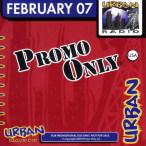 Promo Only- Urban Radio- February 07—2007