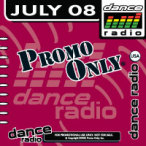 Promo Only- Dance Radio- July 08 — 2008
