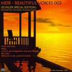 MDB- Beautiful Voices, Vol. 03 (Schiller Special Edition) — 2007