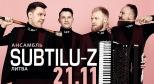 Изображение афиши концерта Subtilu-z предоставлено организаторами
