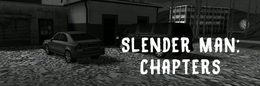 Slender Man: Chapters