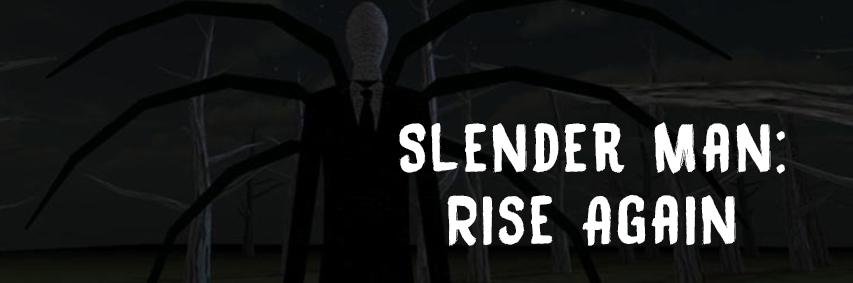 Slender Man: Rise Again