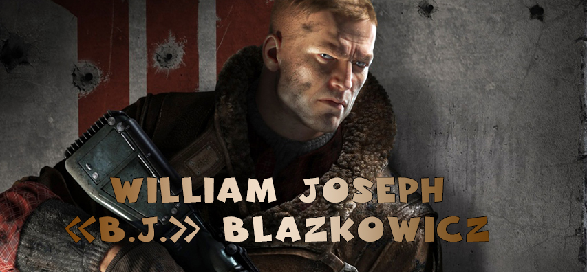 William Joseph «B.J.» Blazkowicz