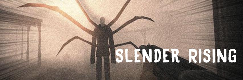 Slender Rising
