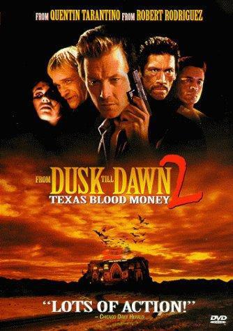 От заката до рассвета 2: Кровавые деньги из Техаса. Обложка с сайта imagepost.ru