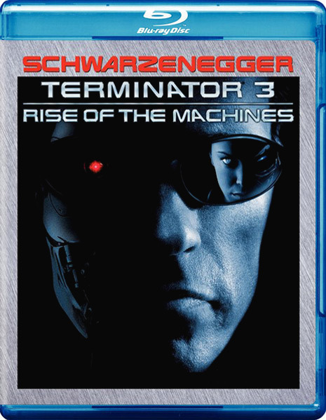 Терминатор 3: Восстание машин. Обложка с сайта blu-ray.com