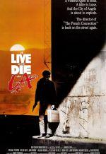 Жить и умереть в Лос-Анджелесе. Обложка с сайта amazon.com