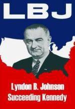 Линдон Б. Джонсон: Преемник Кеннеди. Обложка с сайта kino-govno.com