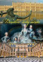 Грязные тайны Версаля. Обложка с сайта ozon.ru